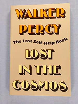 Lost in the Cosmos : The Last Self-Help Book