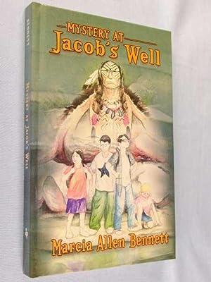 Mystery at Jacob's Well: Bennett, Marcia Allen