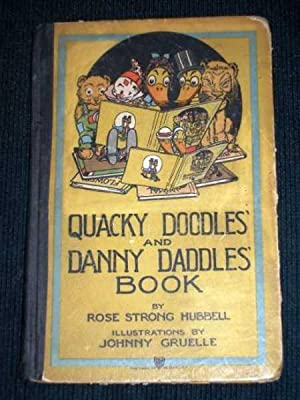 Quacky Doodles' and Danny Daddles' Book: Hubbell, Rose Strong
