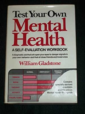 Test Your Own Mental Health: A Self-Evaluation Workbook