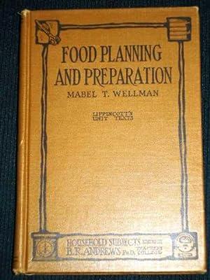 Food Planning and Preparation (Lippincott's Unit Texts): Wellman, Mabel T.