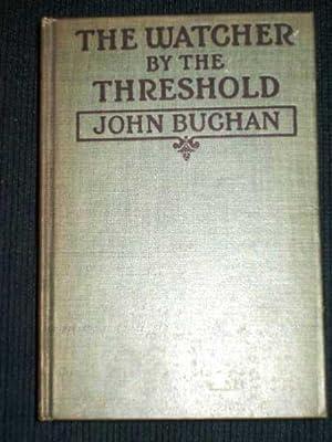 Watcher by the Threshold, The: Buchan, John