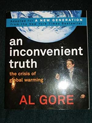 An Inconvenient Truth: The Crisis of Global: Gore, Al