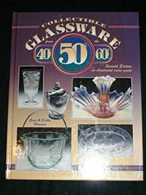 Collectible Glassware from the 40S, 50S, and: Florence, Gene ;