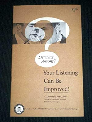 Listening Anyone?: Your Listening Can Be Improved