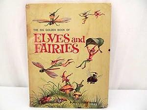Big Golden Book of Elves and Fairies,: Werner, Jane