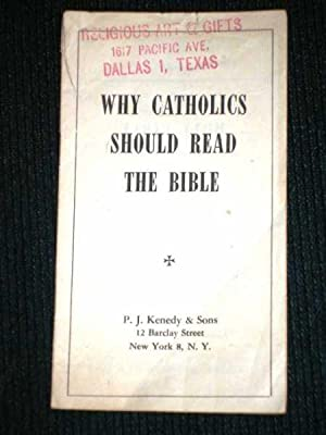 Why Catholics Should Read the Bible: Fearns, John M.