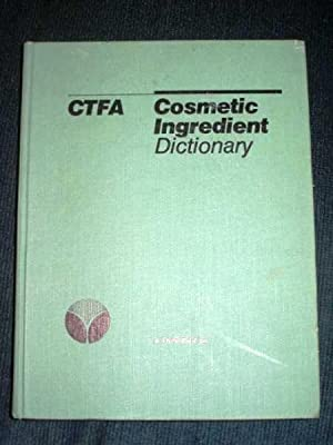 CTFA Cosmetic Ingredient Dictionary (Third Edition): Various Authors