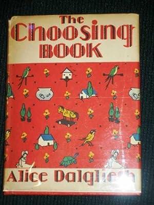 Choosing Book, The: Dalgliesh, Alice