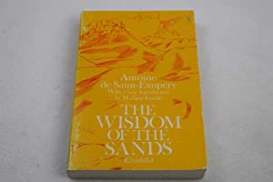 Wisdom of the Sands, The (Citadelle): de Saint-Exupery, Antoine