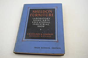 Sheldon Furniture Laboratory, Home Arts, Educational, Industrial Shop Catalog: High School Edition