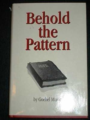 Behold the Pattern: Goebel Music