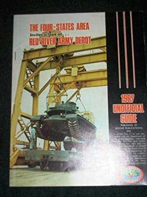Four-States Area Invites a Look at Red River Army Depot, The: 1967 Unofficial Guide: No Author ...