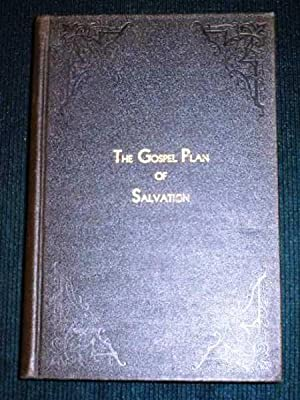 Gospel Plan of Salvation, The: Brents, T. W.