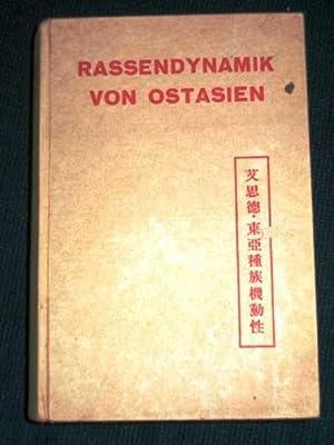 Rassendynamik von Ostasien China und Japan, Tai: von Eickstedt, Egon
