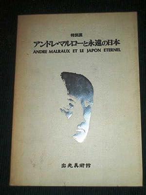 Andre Malraux et le Japon Eternel: Malraux, Andre