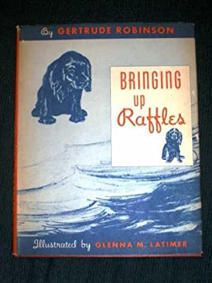 Bringing Up Raffles: Robinson, Gertrude