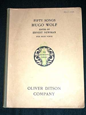 Fifty Songs by Hugo Wolf (High Voice): Wolf, Hugo; Newman,
