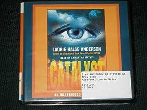 Catalyst [AUDIOBOOK] [AUDIO CD] [UNABRIDGED]: Anderson, Laurie Halse; Mathis, Samantha (Narrator)