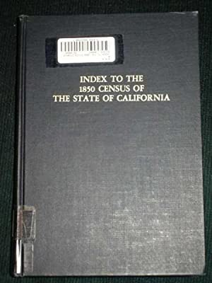 Index to the 1850 Census of the State of California: Bowman, Alan P.