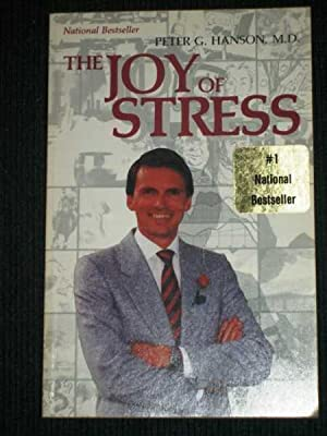 Joy of Stress, The