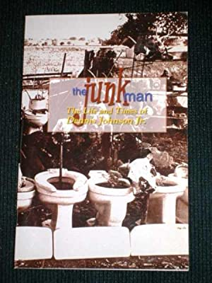 Junk Man (Junkman), The: The Life and Times of Dennis Johnson, Jr.