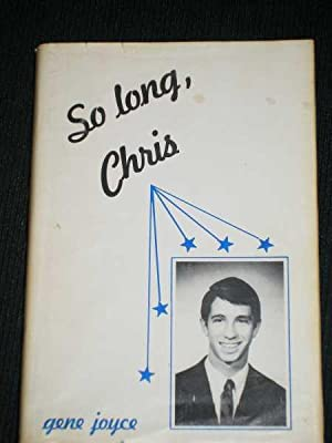 So Long, Chris: Joyce, Gene