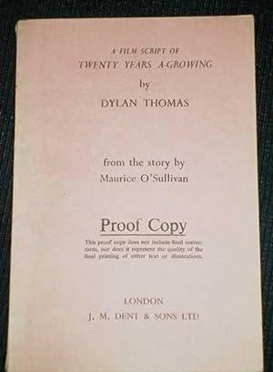 Film Script of Twenty Years A-Growing, A: Thomas, Dylan