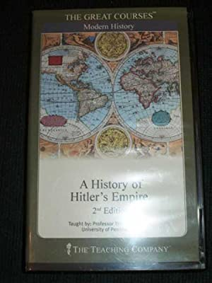 History of Hitler's Empire, A - The: Childers, Thomas
