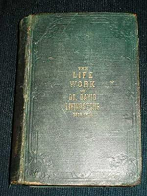 Livingstone's Life Work on Africa and its: Tyler, Josiah (Livingstone,