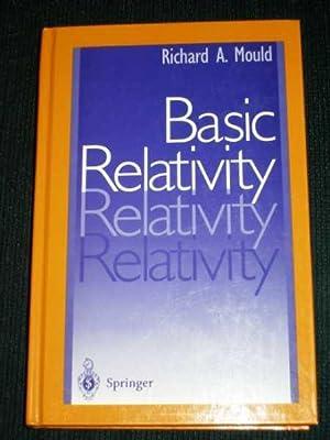Basic Relativity: Mould, Richard A.