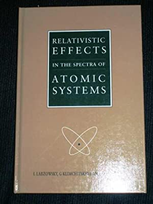 Relativistic Effects in the Spectra of Atomic: Labzowsky, L. N.