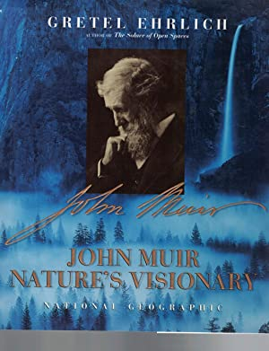 John Muir: Nature's Visionary