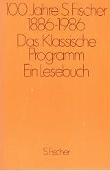 100 Jahre S. Fischer 1886 - 1986.: Stach (Hg.), Reiner,