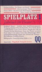 Spielplatz 1. Jahrbuch für Theater 71/72.: Braun (Hg.), Karlheinz,