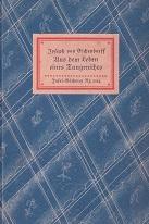 Aus dem Leben eines Taugenichts. Novelle. Insel-Bücherei: Eichendorff, Joseph Freiherr