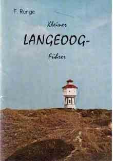 Kleiner Langeoog-Führer mit 12 Bildtafeln und einer: Runge, Dr. rer.