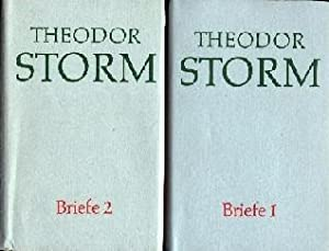 Briefe (Theodor Storms Briefe). >>> Kommentierte Ausgabe <<<: Storm, Theodor, ...
