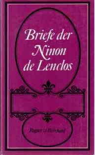 Briefe der Ninon de Lenclos.: Lenclos, Ninon de,