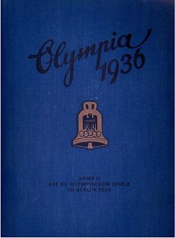 Die Olympischen Spiele 1936 in Berlin und Garmisch-Partenkirchen.: Cigaretten-Bilderdienst (Hg.)...