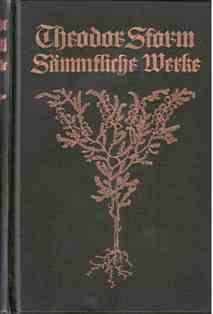 Sämmtliche Werke (Sämtliche Werke). Neue Ausgabe in acht Bänden.: Storm, Theodor:
