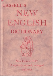 Cassell`s New English Dictionary.