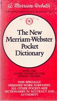 The New Merriam-Webster Pocket Dictionary. With the latest United States census figures.