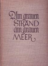 Am grauen Strand, am grauen Meer (= drei Novellen: Zur Chronik von Grieshuus, Renate u. Der ...