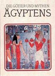 Die Götter und Mythen Ägyptens.: Ions, Veronica, Julia