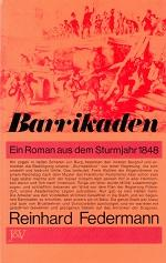 Barrikaden. Ein Roman aus dem Sturmjahr 1848.: Federmann, Reinhard, Walter