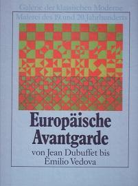 Europäische Avantgarde von Jean Dubuffet bis Emilio: Crispolti, Enrico, Francis