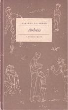 Andreas. Geschichten um Martins Vater.: Hausmann, Manfred (Georg
