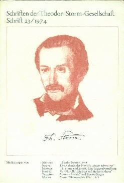 Schriften der Theodor-Storm-Gesellschaft Nr. 23.: Storm, Theodor, Theodor-Storm-Gesellschaft