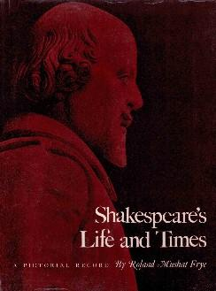 Shakespeare`s Life and Times. A Pictorial Record.